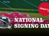 2017 National Signing Day at Ole Miss